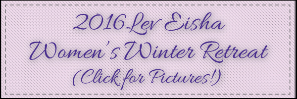 Lev Eisha Weekend Winter Retreat 2016 Photo Gallery