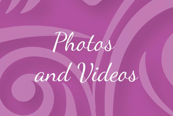 Photos and Videos